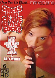 Chicks Who Crave Black Cocks (2014) (140278.10)