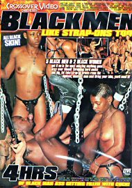 Black Men Like Strap-Ons Too (6 Hours) (145357.1000)