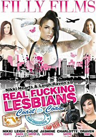 Nikki Hearts & Leigh Raven'S Real Fucking Lesbians (2017) (152905.14)