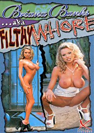 Briana Banks Aka Filthy Whore (49124.50)