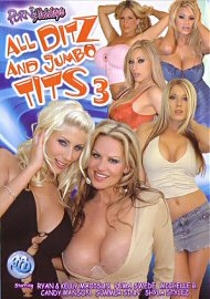 All Ditz And Jumbo Tits 3 (70150.9)
