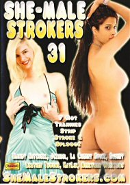 She-Male Strokers 31 (92348.5)
