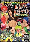 This Isn't Killer Klowns From Outer Space ...It's A XXX Spoof! (124208.9)